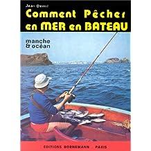 Comment pêcher en mer en bateau