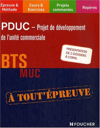 PDUC - Projet de développement de l'unité commerciale BTS MUC