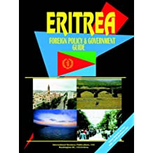Eritrea Foreign Policy and Government Guide