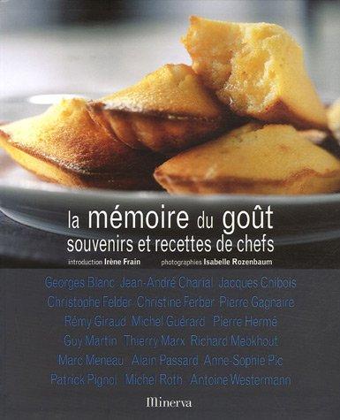 La mémoire du goût : Souvenirs et recettes de chefs