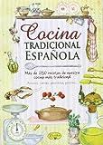 Cocina Tradicional Española. Sabor Y Tradición