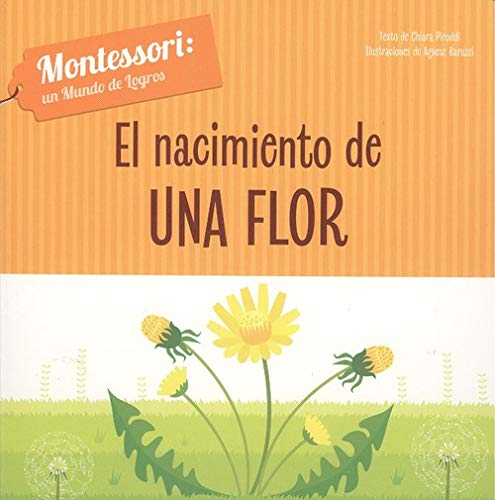 EL NACIMIENTO DE UNA FLOR (VVKIDS) (Vvkids Montesori)