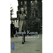 L'ami allemand: Traduit de l'americain par France Camus-Pichon