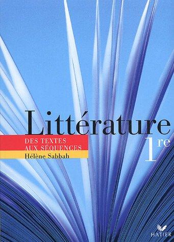 Littrature 1e : Des textes aux squences