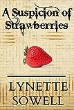 A Suspicion of Strawberries (Scents of Murder Book 1)