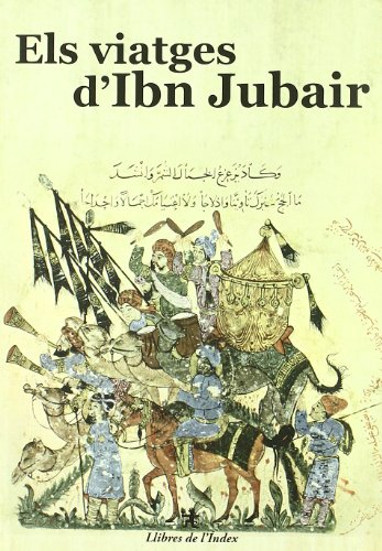 Descargar Libro Els Viatges D Ibn Jubair (Descoberta) de Ibn Jubair