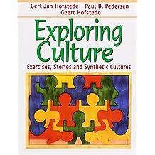 Exploring Culture: Exercises, Stories and Synthetic Cultures by Hofstede, Gert Jan, Pedersen, Paul B., Hofstede, Geert (2002) Paperback