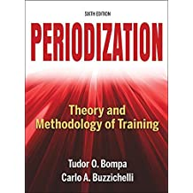 Periodization-6th Edition: Theory and Methodology of Training