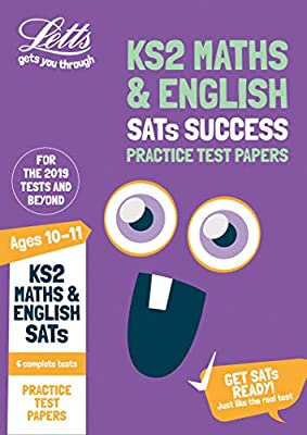 KS2 Maths and English SATs Practice Test Papers: 2019 tests (Letts KS2 SATs Success) from Letts