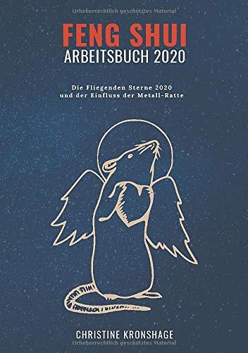 Buchseite und Rezensionen zu 'Feng Shui Arbeitsbuch 2020: Die Fliegenden Sterne 2020 und der Einfluss der Metall-Ratte' von Christine Kronshage