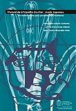 Manual de ortopedia maxilar: Modelo diagnóstico de maloclusiones para pacientes en crecimiento