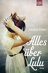 Alles über Lulu: Roman (German Edition)