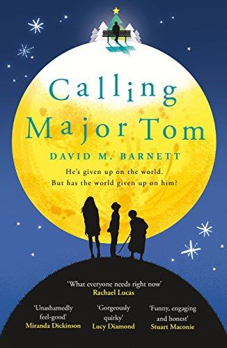 Calling major tom the feel good festive read of christmas 2017 calling major tom the feel good festive read of christmas 2017 by barnett fandeluxe PDF