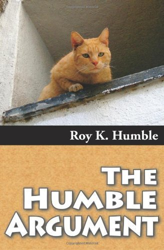 The Humble Argument Paperback September 21, 2010