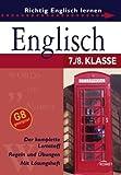 Englisch 7./8. Klasse: Richtig Englisch lernen