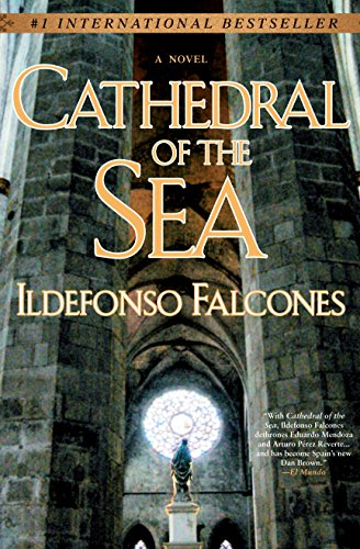 Cathedral of the Sea por Ildefonso Falcones