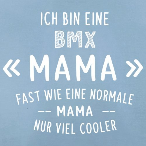 Ich bin eine BMX Mama - Herren T-Shirt - 13 Farben Himmelblau