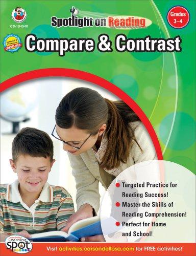 Compare & Contrast, Grades 3 - 4 (Spotlight on Reading)