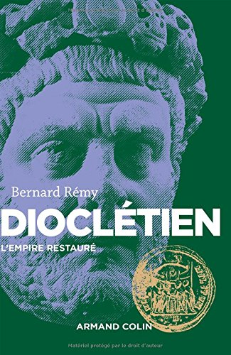 Dioclétien - L'Empire restauré