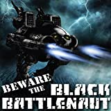 Beware the Black Battlenaut