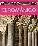 El románico (Enciclopedia Del Arte) (Tapa blanda)
