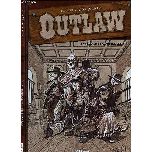 Outlaw, tome 1 : Jupons et corbillards