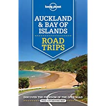 Auckland & Bay of Islands Road Trips (Lonely Planet Road Trips)