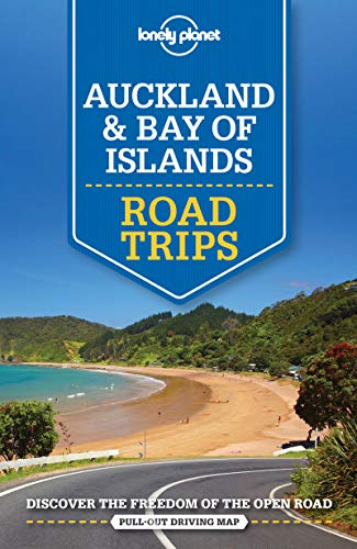 Lonely Planet Auckland & The Bay of Islands Road Trips (Lonely Planet Road Trips) (Reiseführer Auckland)