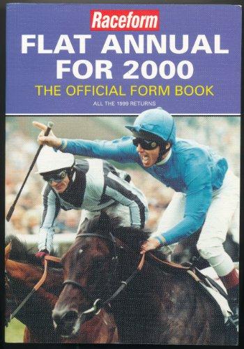 Raceform Flat Annual 2000: All the 1999 Returns
