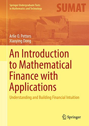 An Introduction to Mathematical Finance with Applications: Understanding and Building Financial Intuition (Springer Undergraduate Texts in Mathematics and Technology) (English Edition) (Modellierung Portfolio)