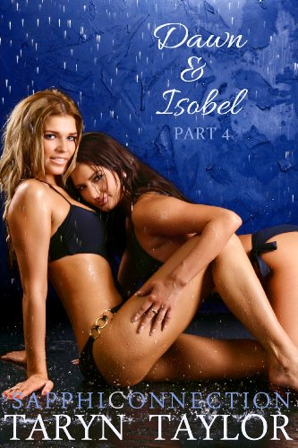 dawn-isobel-part-4-lesbian-erotica-sapphiconnection-english-edition