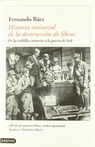 Historia universal de la destrucción de libros (Imago Mundi) por Fernando Báez