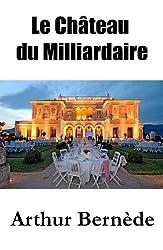 Le Château du Milliardaire