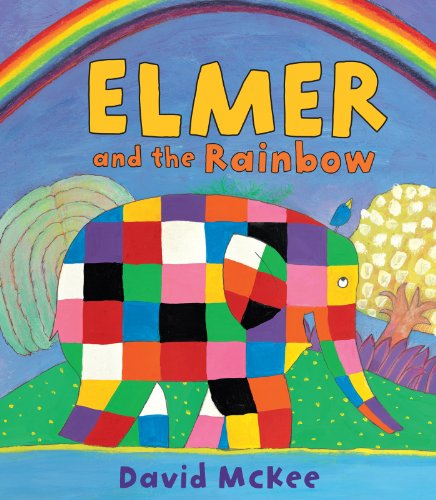 Elmer and the Rainbow par David McKee