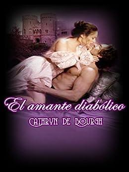 El amante diabólico: Romance Erótico Victoriano de [de Bourgh, Cathryn]