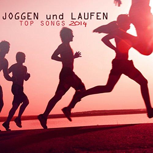 Joggen und Laufen Top Songs 2014 - Beste Elektronische Musik für Jogging, Running, Nordic Walking