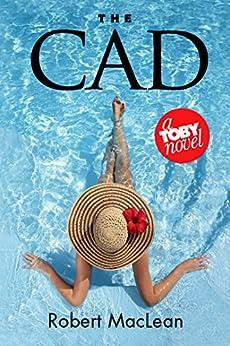 Descargar Torrents Castellano The Cad (The Toby Series Book 3) Ebook PDF