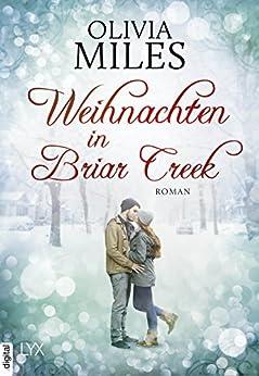 Weihnachten in Briar Creek von [Miles, Olivia]