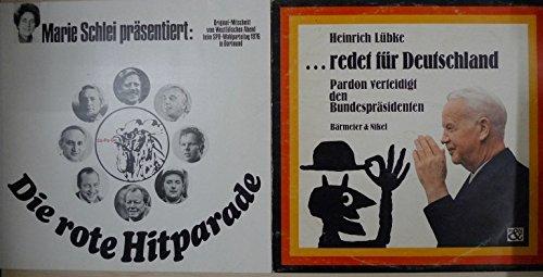 """2 Lps: """" Marie Schlei präsentiert: Die rote Hitparade. Originalmitschnitt vom Westfälischen Abend beim SPD-Wahlparteitag 1976 in Dortmund"""" und """"Heinrich Lübke redet für Deutschland. Pardon verteidigt den Bundespräsidenten"""""""