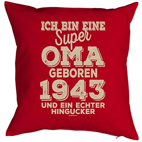 Oma Sprüche-Kissen zum 75 Geburtstag - Geschenk-Idee Dekokissen Jahrgang 1943 : ...super Oma geboren 1943 -- Geburtstag 75 Kissenbezug ohne Füllung - Farbe: rot