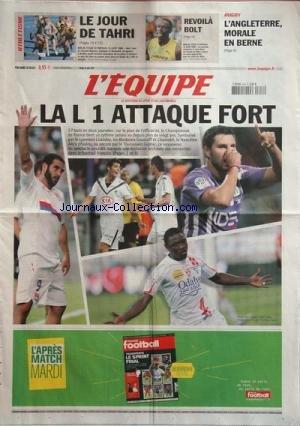 EQUIPE (L') [No 20128] du 18/08/2009 - foot - la l1 attaque fort - le lyonnais lisandro , les bordelais gourcuff et chamakh, le nanceien alo'o efoulou et le toulousain gignac - athletisme - revoila bolt - le jour de tahri rugby - l'angleterre, morale en berne - par Collectif