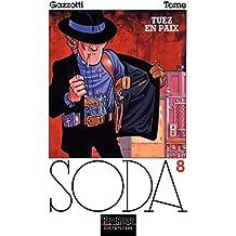 Soda – tome 8 - Tuez en paix
