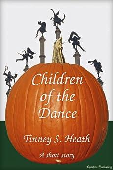 Children of the Dance by [Heath, Tinney S.]