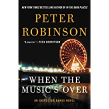 When the Music's Over: An Inspector Banks Novel
