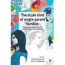 The triple bind of single-parent families