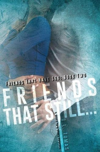 Friends That Still... (Friends That Have Sex)
