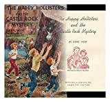The Happy Hollisters and the Castle Rock Mystery (#23 in Series)