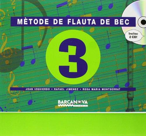 Mètode de flauta de bec  3 CS (Materials Educatius - Cicle Superior - Música) - 9788448910549