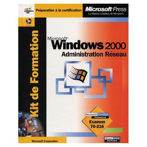 Windows 2000. Administration Réseau, Avec CD-ROM
