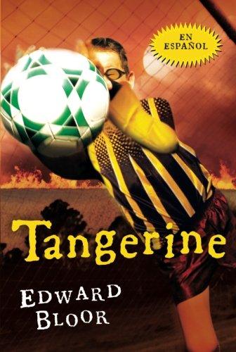 Tangerine por Edward Bloor